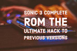 Sonic 3 Complete Rom