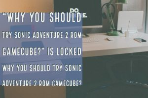 Sonic adventure 2 ROM GameCube