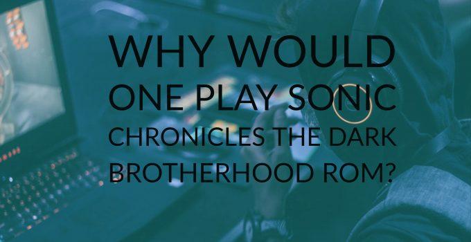 sonic chronicles the dark brotherhood rom